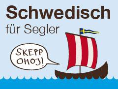 Schwedisch für Segler - Yachtcharter Schweden & Mitsegeln